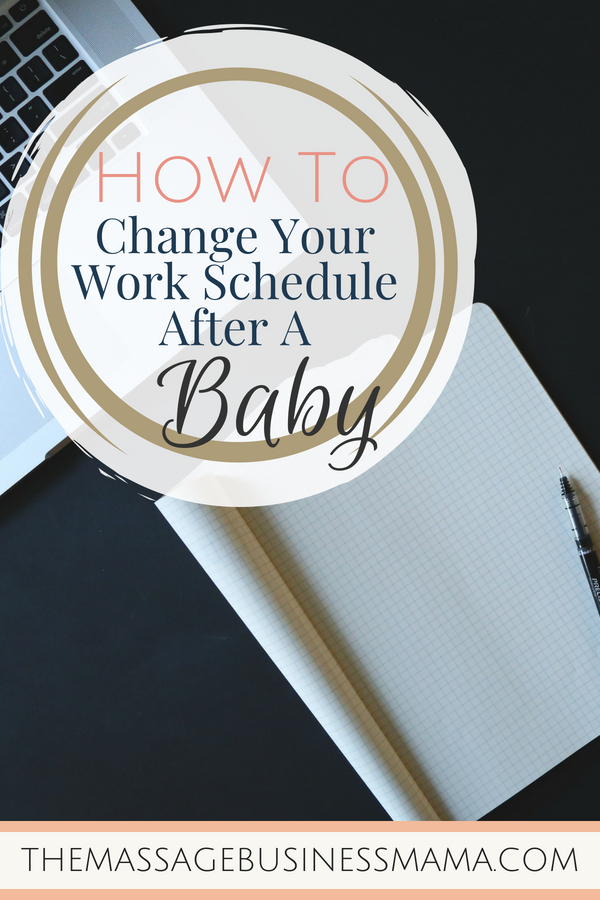 How to Change Your Work Schedule After Having A Baby