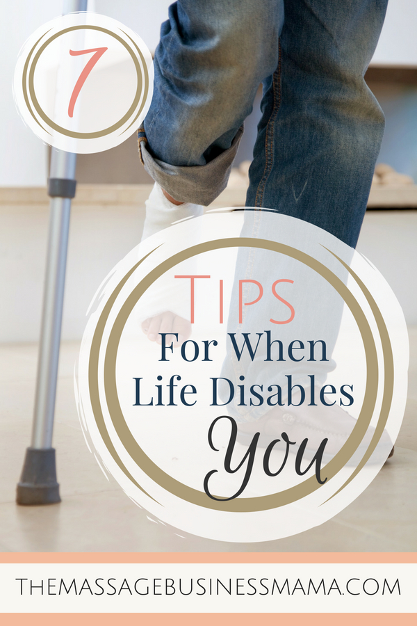 Tips for When Life Disables You As A Massage Therapist