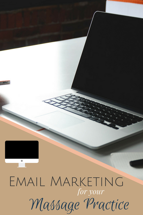Email Marketing For Massage Practices