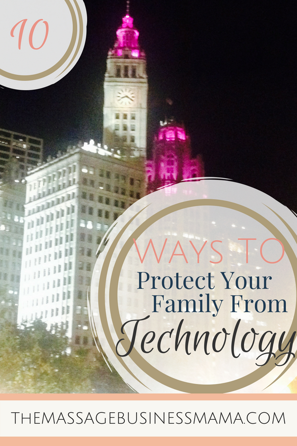 Ways To Protect Your Family From Technology