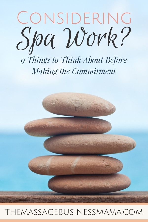 Things to thing about before signing up to work in a spa.
