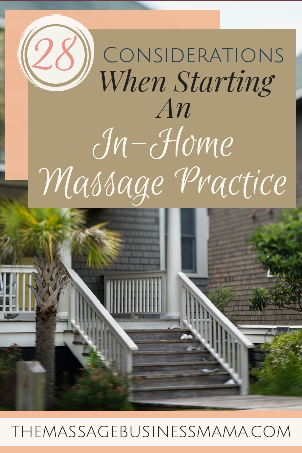 28 Considerations for an In-Home Massage Practice