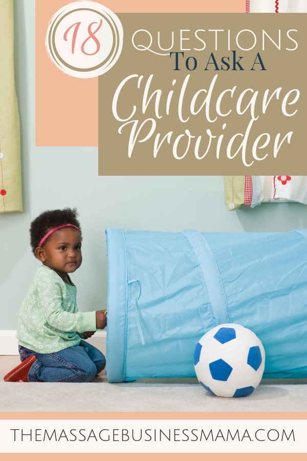 18 Questions to Ask a Potential Childcare Provider.