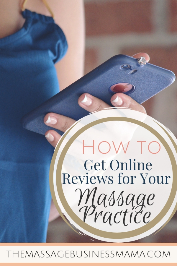 How to get online reviews for your massage practice.