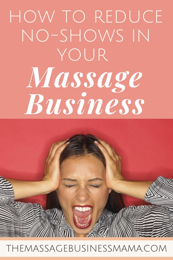 Reduce Massage No-Shows
